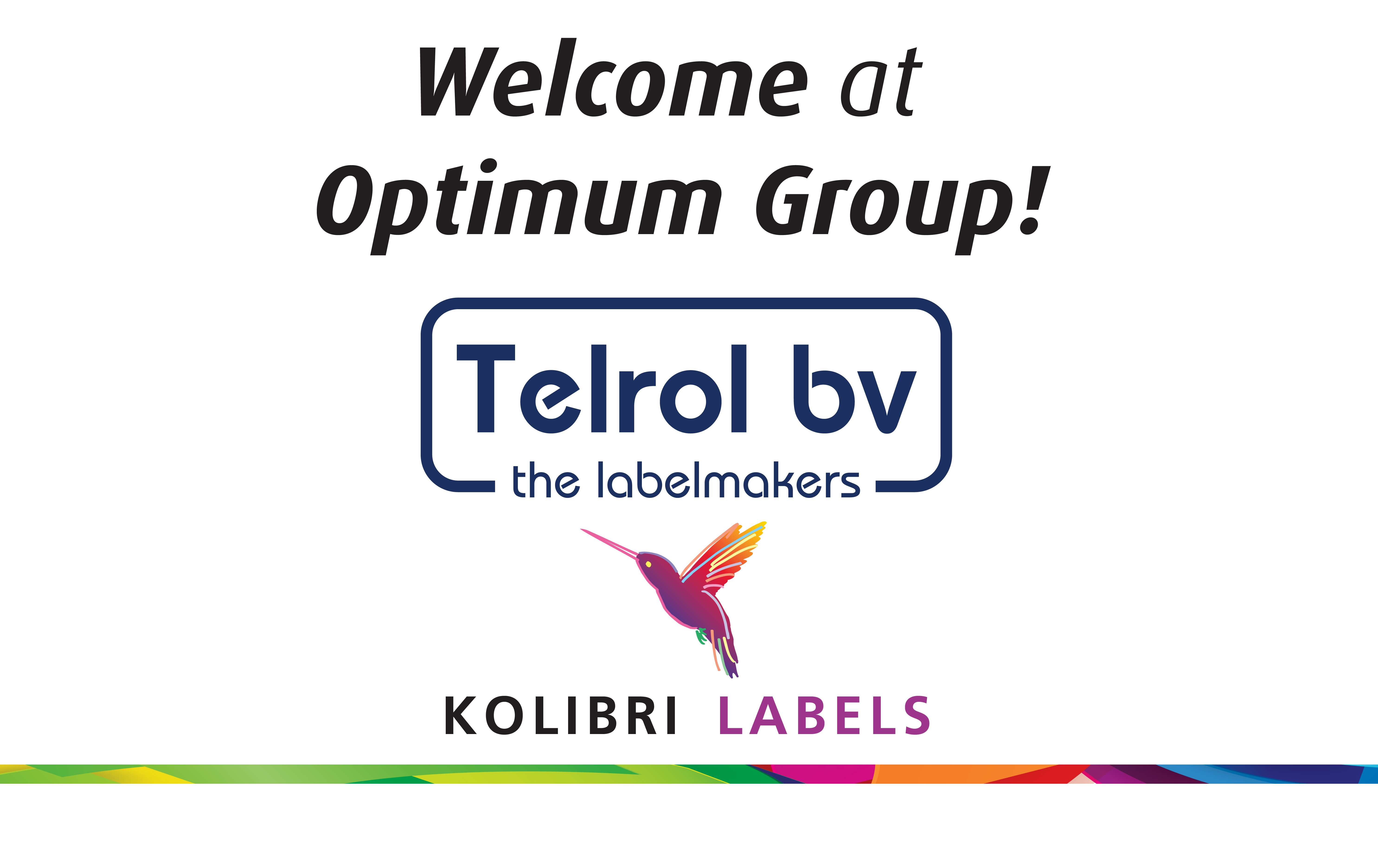 Telrol Group, consisting of the specialists in self adhesive labels Telrol and Kolibri Labels, becomes part of Optimum Group.